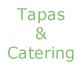 Tapas & Catering